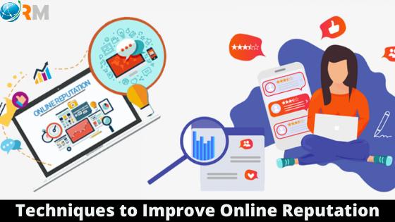 Techniques to Improve Online Reputation